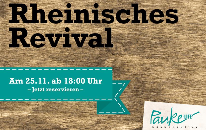 Erleben Sie das Rheinisches Revival!